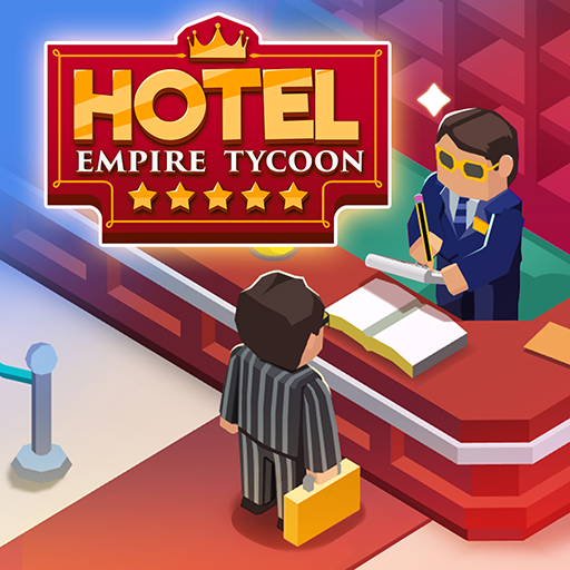 Hotel Empire Tycoon – Idle Game Manager Simulator